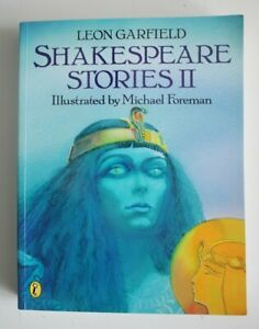 Shakespeare Stories II by Leon Garfield, NEW Book, (Paperback)