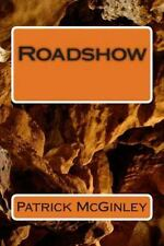 Roadshow by Patrick McGinley (2014, Paperback)