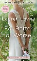 For Better or Worse (Wedding Belles) by Lauren Layne