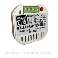 Regulador De Intensidad Clic Clac Led 250W Varilamp Interruptores Lamparas Led