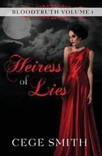 Heiress of Lies by Cege Smith (2013, Paperback)