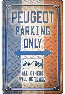 Retro Motiv Blechschild 20x30 Peugeot parking only Service + Parkplatz Schild