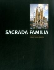 Sagrada Familia: Gaudi's Unfinished Masterpiece Geometry, Construction and Site