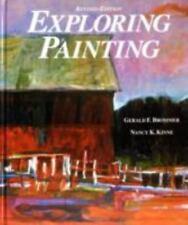 Exploring Painting Brommer, Gerald F., Kline, Nancy K., Kinne, Nancy K. Hardcov