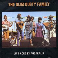 THE SLIM DUSTY FAMILY Live Across Australia CD BRAND NEW