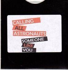 (CE152) Calling All Astronauts, Someone Like You - 2011 DJ CD