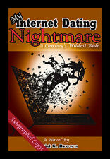 My Internet Dating Nightmare novel by David Brown-author of Chris LeDoux  book