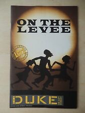 2010 - The Duke Theatre Playbill - On The Levee - Chuck Cooper - Maria Couch