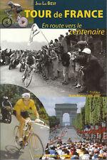Livre tour de France en route pour le centenaire Jean-Luc Boeuf book