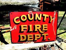 Vintage Painted COUNTY FIRE  DEPT Metal Truck Garage Office SIGN STATION