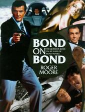 Bond on Bond: The Ultimate Book on Over 50 Years of 007,Roger Moore