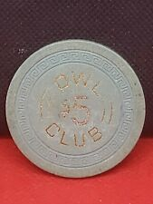 Owl Club $5 Casino  Chip