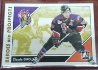 2007-08 CLAUDE GIROUX  RC  HEROES AND PROSPECTS ROOKIE #45 FLYERS