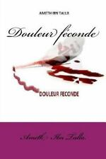 Douleur Féconde by Ameth Talla (2013, Paperback, Large Type)