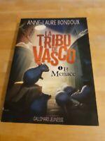 La Tribu de Vasco, T1 : La menace - Anne-Laure Bondoux - Gallimard Jeunesse