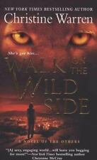A Novel of the Others: Walk on the Wild Side 5 by Christine Warren (2008, Paperb