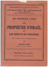 LODS Adolphe - LES PROPHETES D'ISRAEL ET LES DEBUTS DU JUDAISME - 1950