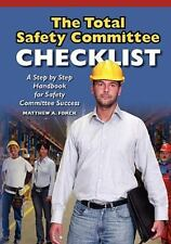 The Total Safety Committee Checklist by Matthew A. Forck (2010, Paperback)