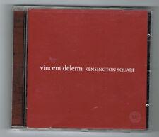 ♫ - VINCENT DELERM - KENSINGTON SQUARE - 10 TITRES - 2004 - TRÈS BON ÉTAT - ♫