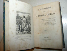 MEDITAZIONE sulla DOTTRINA CRISTIANA 1879 Venezia tip. Emiliana incisione Gesù