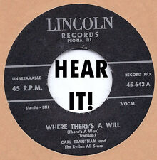 Rockabilly Repro: CARL TRANTHAM-Where There's A Will LINCOLN-Hick Starday Custom
