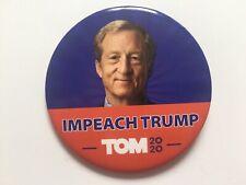 "2020 Tom Steyer for President ""Impeach Trump"" 3"" Button Tom 2020 Pin"