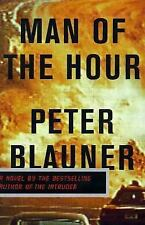 Man Of The Hour By Peter Blauner Used Book Hardback W/Dust Cover