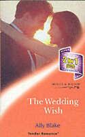 Blake, Ally, The Wedding Wish (Tender Romance S.), Paperback, Very Good Book