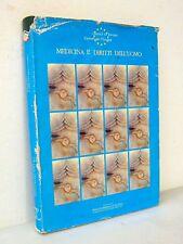 MEDICINA E DIRITTI DELL'UOMO,1991[bioetica,morale cattolica,ebraica,musulmana