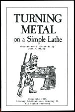 Turning Metal on a Simple Lathe (Lindsay how to pamphlet)