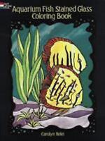 Aquarium Fish Stained Glass Coloring Book (Dover Nature Stained Glass Coloring