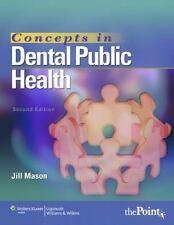 Concepts in Dental Public Health by Mason MPH  RDH, Jill
