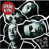 Spring King CD Album (2016) - Tell Me if You Like To (New and Sealed)