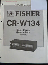 ORIGINALI service manual Fisher STEREO DOUBLE CASSETTE DECK cr-w134