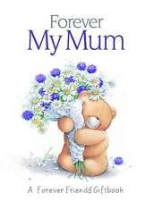 Forever My Mum (Forever Friends), Good, Books, mon0000048106