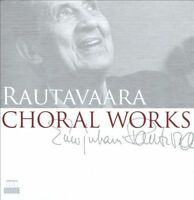 Rautavaara: Choral Works, New Music