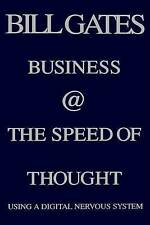Business at the Speed of Thought: Using a Digital Nervous System by Bill Gates (Hardback)
