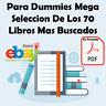 Para Dummies Mega Seleccion De Los 70 Libros Digitales Mas Buscados