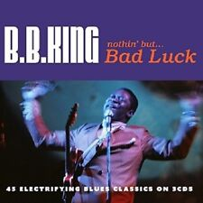 B. B. King Nothin' But...Bad Luck 3-CD NEW SEALED 2016 Blues