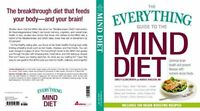 The Everything Guide to the MIND Diet: Optimize Brain Health and Prevent Disease