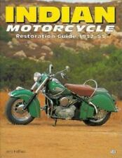 Indian Motorcycle: Restoration Guide 1932-53 Authentic Restoration Guides