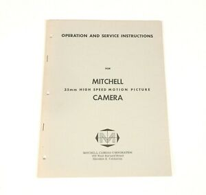 MITCHELL 35mm High Speed Camera Operation & Service Instructions