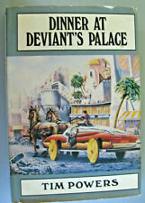 Dinner At Deviant's Palace by Tim Powers 1985 Hardcover SFBC 02540 First Edition