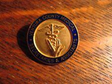 Ventura County CA Medical Lapel Pin - Vintage California Secretaries Assistants