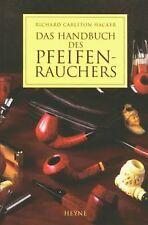 Das Handbuch des Pfeifenrauchers von Hacker, Richard C | Buch | Zustand sehr gut