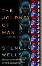 The Journey of Man: A Genetic Odyssey by Wells, Spencer