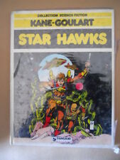 STAR HAWKS Collection Science Fiction Kane Goulart ed. Dargaud 1980 [Q31]