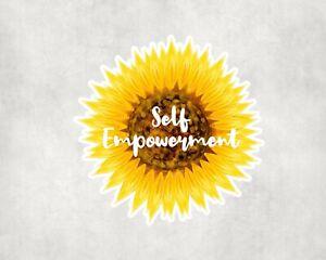 2 x Self Empowerment Sunflower Quote Sticker Car Bike Laptop Indoor Decals