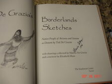 1ST ED BOOK TED DEGRAZIA BORDERLANDS SKETCHES SIGNED MARION DEGRAZ