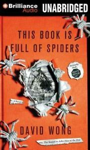 This Book Is Full of Spiders : Seriously, Dude, Don't Touch It by David Wong..17